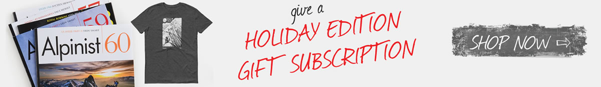 Give an Alpinist Holiday Edition Gift Subscription