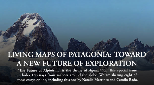 Living Maps of Patagonia: Toward a New Future of Exploration