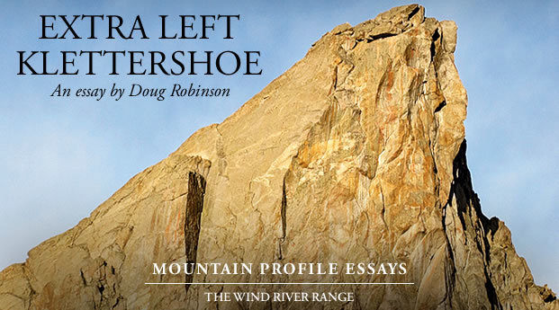 mountain profile essays wind river range com extra left klettershoe by doug robinson