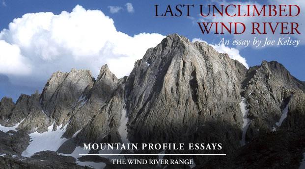 Last Unclimbed Wind River - Joe Kelsey