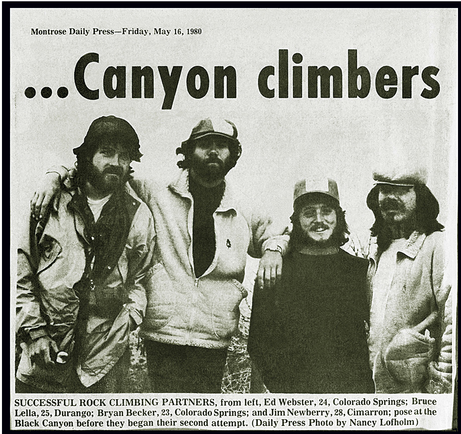 A clip from the Montrose Daily Press in 1980. They said they would make it and they did, staff writer Nancy Lofholm began her article. The four climbers in the Black Canyon of the Gunnison clambered over the rim one by one at sunset last night—cold, tired, wet, hungry and elated. [Photo] Ed Webster collection