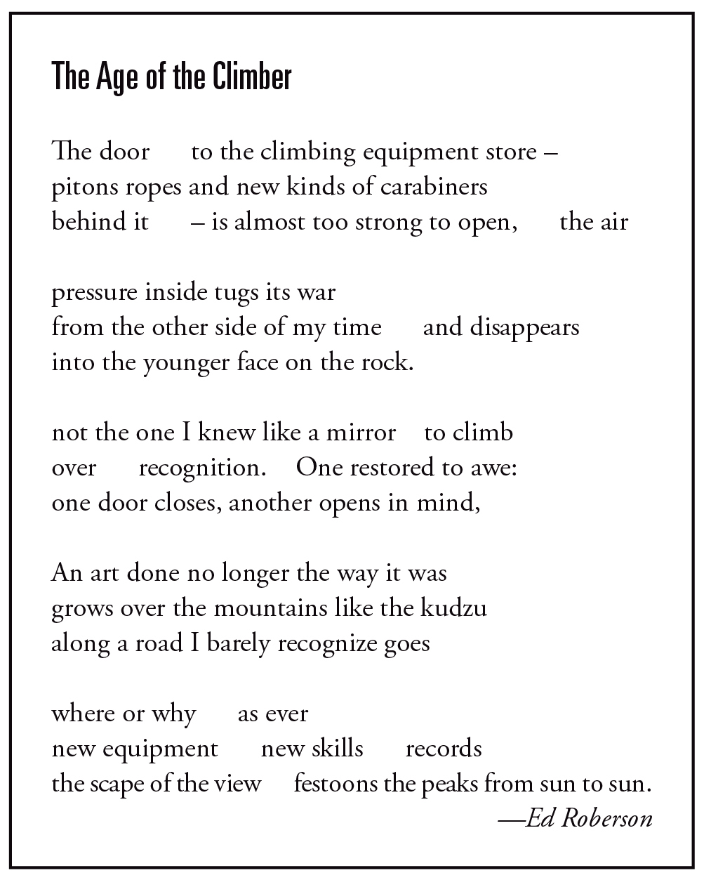 This poem first appeared in Alpinist 67 (Autumn 2019).