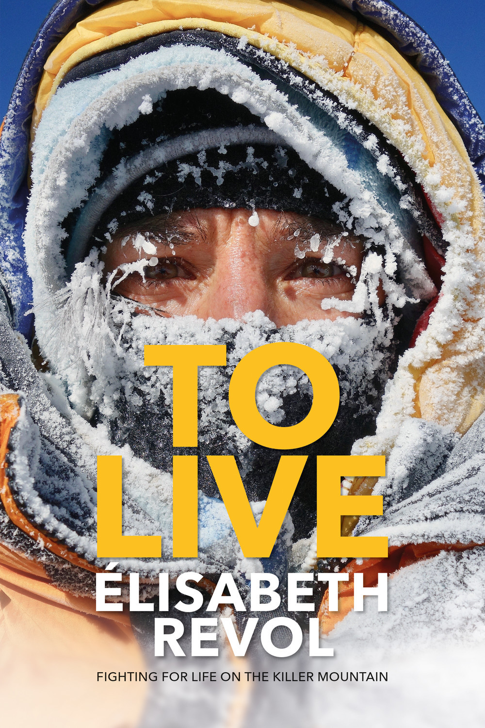 To Live: Fighting for Life on the Killer Mountain by Elisabeth Revol. Translated by Natalie Berry. Vertebrate Publishing, 2020. 154 pages. Hard cover, #24 (GBP). [Image] Courtesy Vertebrate Publishing